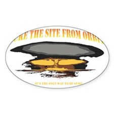 Nuke The Site From Orbit Decal
