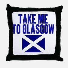 take-me-to-glasgow Throw Pillow