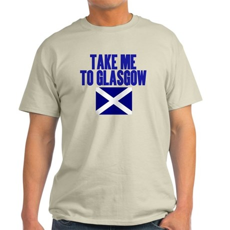 take-me-to-glasgow Light T-Shirt