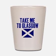 take-me-to-glasgow Shot Glass