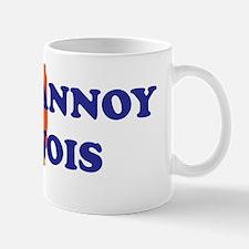 dont annoy bumper Mug