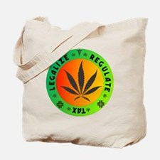legalize regulate tax round Tote Bag