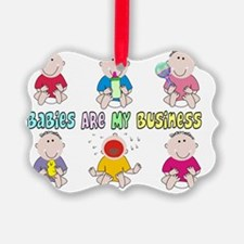 Babies Are My Business 6 kids Ornament