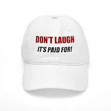 LP-laugh-paid-for Baseball Cap