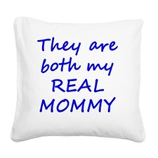 Real Mommy - Blue Square Canvas Pillow