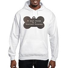 Friend Shetland Sheepdog Hoodie