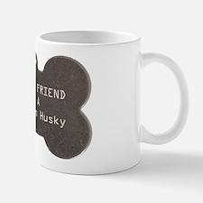Friend Husky Mug