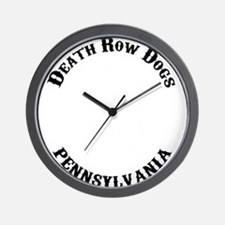 DEATH ROW DOG PENNSYL VANIA Wall Clock