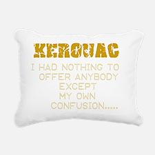 kerouacquote Rectangular Canvas Pillow