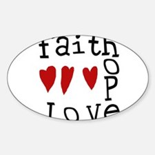 faithhopelove.tif Decal