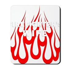 Firefighters Wife Flames Mousepad