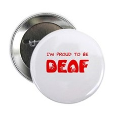Proud to be Deaf Button