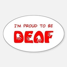 Proud to be Deaf Oval Decal