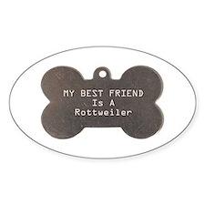 Friend Rottweiler Oval Decal