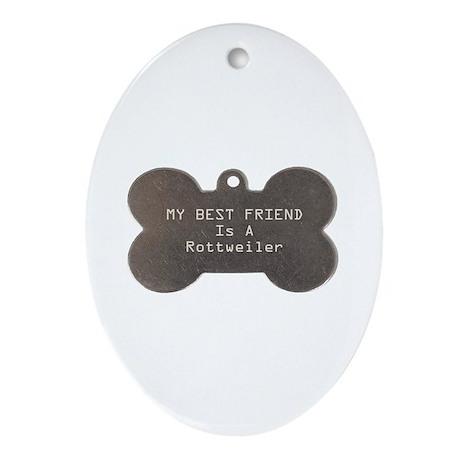 Friend Rottweiler Oval Ornament