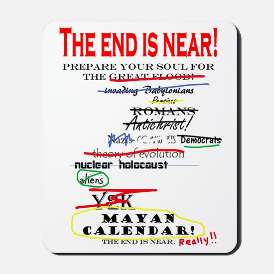 The end is near! Mousepad