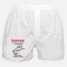 The end is near! Boxer Shorts