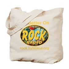 its_better_on_rock_radio_transparent Tote Bag