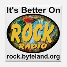 its_better_on_rock_radio Tile Coaster