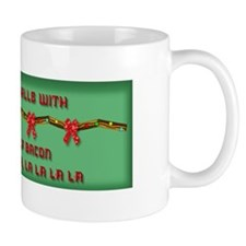 Deck Halls With Bacon Mug