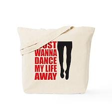 Dance My Life Away Tote Bag