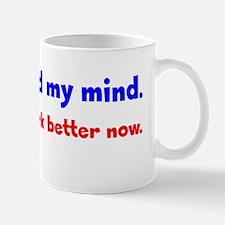 changed-mind_bs1 Mug