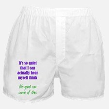 quiet_tall1 Boxer Shorts