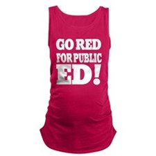 IN GO RED for public ED whiteTy Maternity Tank Top