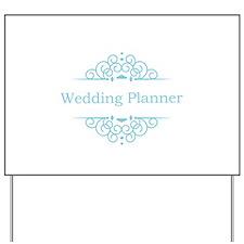 Wedding Planner in blue Yard Sign