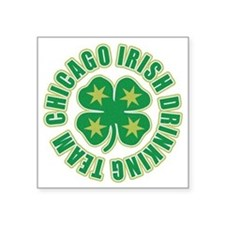 "Chicago Irish Drinking Team Square Sticker 3"" x 3"""
