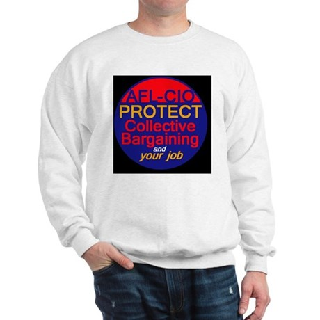 Collective Bargaining Sweatshirt