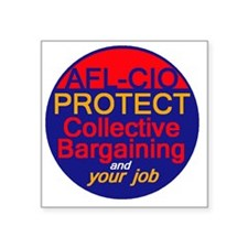"Collective Bargaining Square Sticker 3"" x 3"""