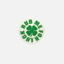Rub Me For Luck Mini Button