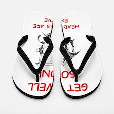 GET WELL soon Flip Flops