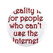 "reality-internet1 3.5"" Button"