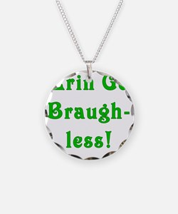 braughless Necklace