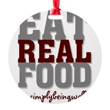 Eat REAL Food 200 Ornament