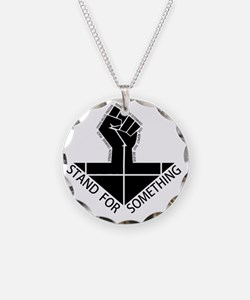 stand for something Necklace