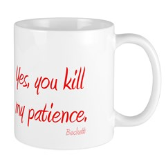 castle kill my patience Mug