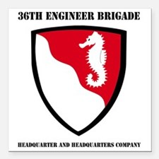 """DUI-36TH ENG BDE HQ AND  Square Car Magnet 3"""" x 3"""""""