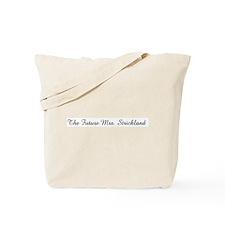The Future Mrs. Strickland  Tote Bag