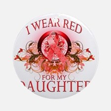 I Wear Red for my Daughter (floral) Round Ornament