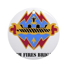 DUI-17TH FIRES BDE WITH TEXT Round Ornament