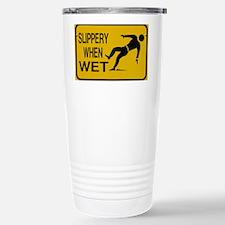 SlipperyWhenWet Stainless Steel Travel Mug