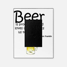 Beer is proof Picture Frame
