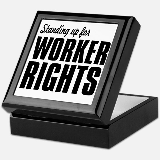 Standing up for Worker Rights BLACK F Keepsake Box