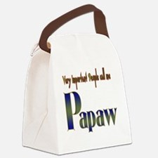 VERY IMP PEOPLE CALL ME PAPAW Canvas Lunch Bag