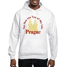 Prague - I've Had the Tyn of My  Hoodie