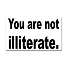 You Are Not Illiterate Funny Rectangle Car Magnet