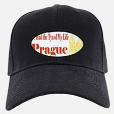 Prague - I've Had the Tyn of My Life Baseball Hat